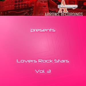 Arrows Lovers Rock Stars Vol. 3