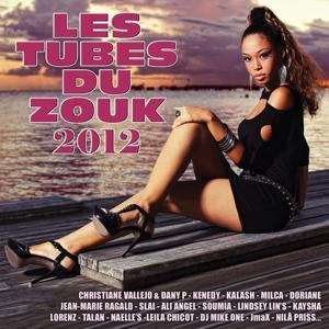 Les tubes du zouk 2012 (32 Hits)