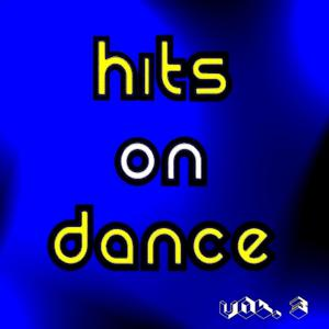 Hits On Dance Vol. 3