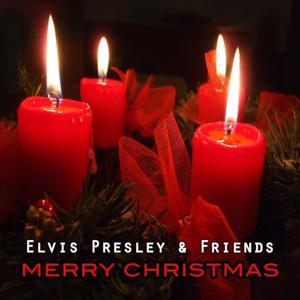 Elvis Presley & Friends : Merry Christmas