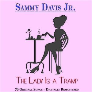 The Lady Is a Tramp (70 Original Songs Digitally Remastered)