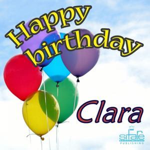 Happy Birthday Clara (Auguri Clara)