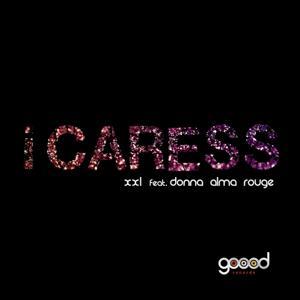 I Caress