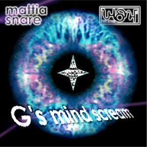 G's Mind Scream (Tabacco Giò Mix)