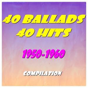 40 Ballads, 40 Hits (1950-1960)
