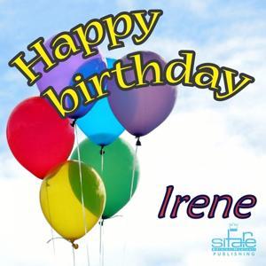 Happy Birthday to You (Birthday Irene)