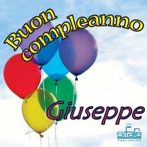 Tanti Auguri a te Giuseppe (Auguri Giuseppe)