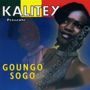 Goungo Sogo (Kalitex présente)