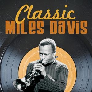Classic Miles Davis