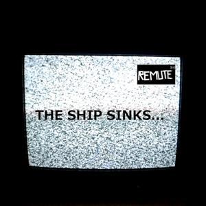 The Ship Sinks...