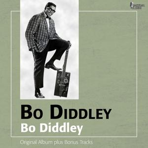 Bo Diddley (Original Album Plus Bonus Tracks)