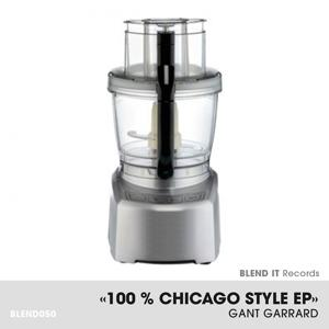 100 % Chicago Style EP