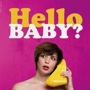 Hello Baby?