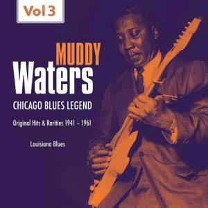 Muddy Waters - Original Hits & Rarities (1941 - 1961, Vol. 3)