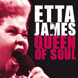 Etta James Queen of Soul