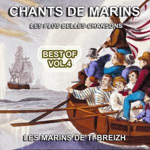 Chants de Marins, vol. 4 (Les plus belles chansons)
