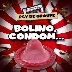 Psy de Groupe : Bolino, Condom… (Radio Banzaï)
