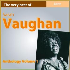 The Very Best of Sarah Vaughan (Anthology, Vol. 1)