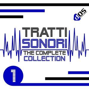 Tratti Sonori : The Complete Collection, Vol. 1