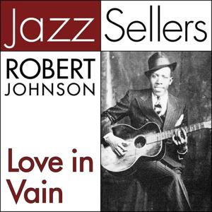 Love in Vain (JazzSellers)