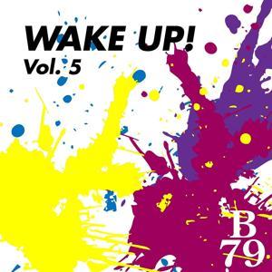 Wake Up!, Vol. 5