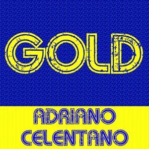 Gold - Adriano Celentano