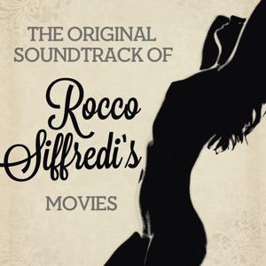 The Original Soundtrack Rocco Siffredi's Movies