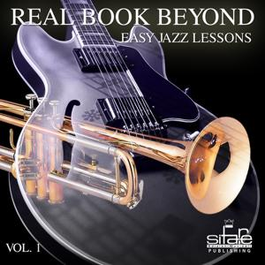 Real Book Beyond Easy Jazz Lessons, Vol. 1