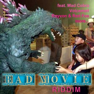 Bad Movie Riddim