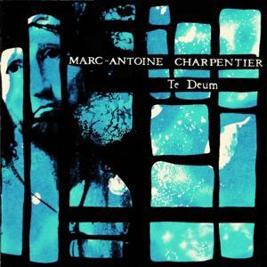Charpentier : Te Deum