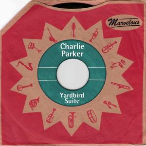 Yardbird Suite (Marvelous)