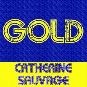 Gold - Catherine Sauvage