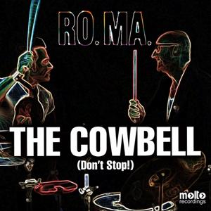 The Cowbell (Don't Stop)