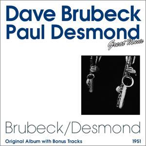 Dave Brubeck / Paul Desmond (Original Album Plus Bonus Tracks)