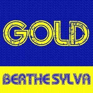 Gold - Berthe Sylva