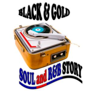 Black & Gold (Soul and R&b Story)