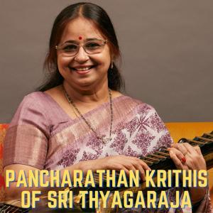 Pancharathan Krithis of Sri Thyagaraja