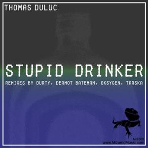 Stupid Drinker: The Remixes