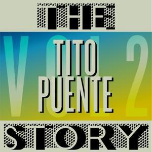 The Tito Puente Story, Vol. 2