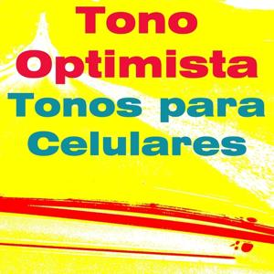 Tono Optimista