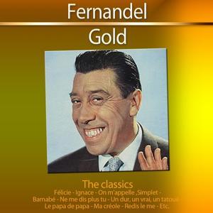 Gold - The Classics: Fernandel