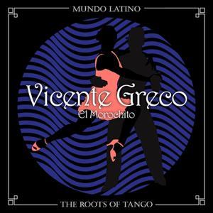 The Roots of Tango - El Morochito