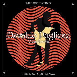 The Roots Of Tango - Vieja Recova