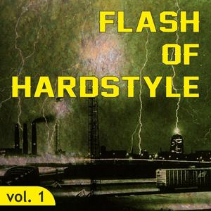Flash of Hardstyle, Vol. 1