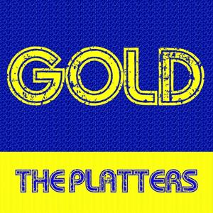 Gold: The Platters
