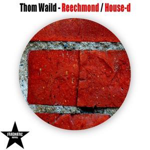 Reechmond / House-d
