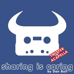 Sharing Is Caring (Twitter Acapella)
