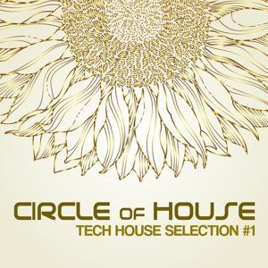 Circle of House (Tech House Selection)