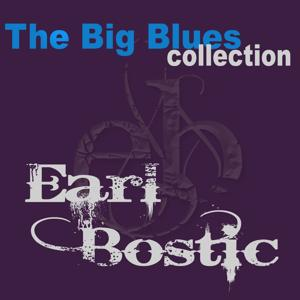 Earl Bostic (The Big Blues Collection)