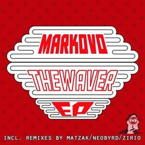 The Waver EP (Incl. Remixes by Matzak, Neobyrd, Zirio)